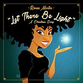 Let There Be Light (A Christmas Song) by Ronee Martin