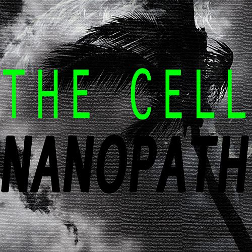 Nanopath by Cell