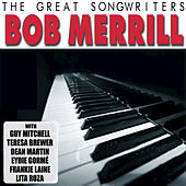 The Great Songwriters - Bob Merrill by Various Artists