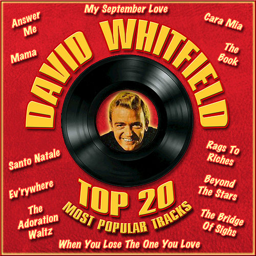 Top 20 Most Popular Tracks by David Whitfield