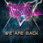 We Are Back by Taste