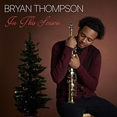 In This Season by Bryan Thompson