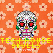 Tech House Skulls, Vol. 2 by Various Artists