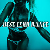 Best Club Dance von Various Artists