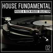 House Fundamental, Vol. 02 by Various Artists