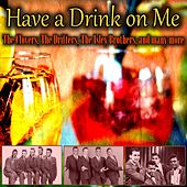 Have a Drink on Me de Various Artists