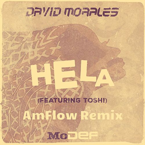 Hela (AmFlow Remix) by David Morales