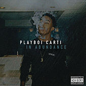 In Abundance von Playboi Carti
