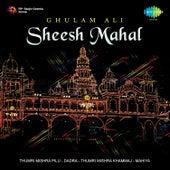 Sheesh Mahal by Ghulam Ali