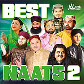 Best Naats, Vol. 2 - Islamic Naats by Various Artists