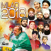 Milad 2018 - Islamic Naats by Various Artists