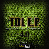 Tdl E.P 4.0 by Various Artists