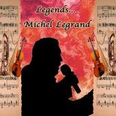 Legends: Michel Legrand de Michel Legrand