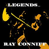 Legends: Ray Conniff by Ray Conniff