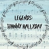 Legends: Johnny Hallyday de Johnny Hallyday