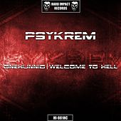 Onehunnid / Welcome to Hell by Psykrem