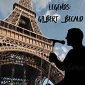 Legends: Gilbert Becaud de Gilbert Becaud
