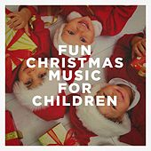 Fun Christmas Music for Children by Various Artists
