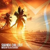 Suanda Chillout: Mixed By R.I.B & Seven24 - EP by Various Artists