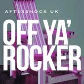 Toolbox - Off Ya' Rocker at Aftershock - EP by Various Artists