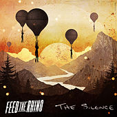 The Silence by Feed The Rhino