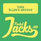 Ellen's Groove de Topa