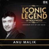 Iconic Legend of Bollywood: Anu Malik de Various Artists