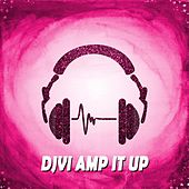 Amp It Up by Djvi