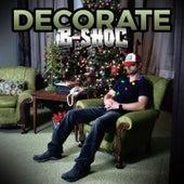 Decorate (feat. Damac) by B-Shoc