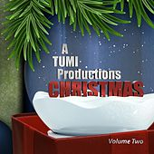 A TUMI Productions Christmas, Vol. 2 by Various Artists