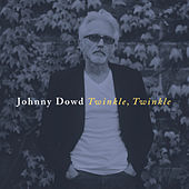 Twinkle, Twinkle by Johnny Dowd