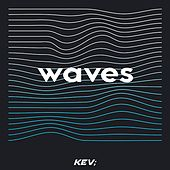 Waves by Kev