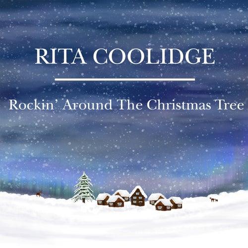 Rockin' Around the Christmas Tree by Rita Coolidge
