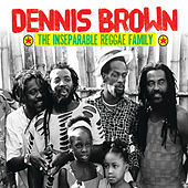 Dennis Brown & The Inseparable Reggae Family de Various Artists