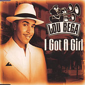 I Got a Girl de Lou Bega