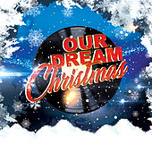 Our Dream Christmas de Various Artists