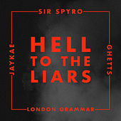 Hell to the Liars de London Grammar