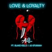 Love & Loyalty (feat. Blake Kelly & Jo Stunnah) de Alb
