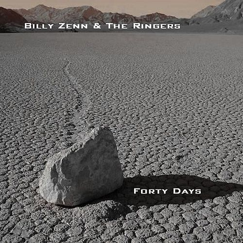Forty Days by Billy Zenn