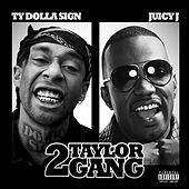 2 Taylor Gang de Ty Dolla $ign