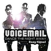 Dance The Night Away Feat. Busy Signal by Voice Mail
