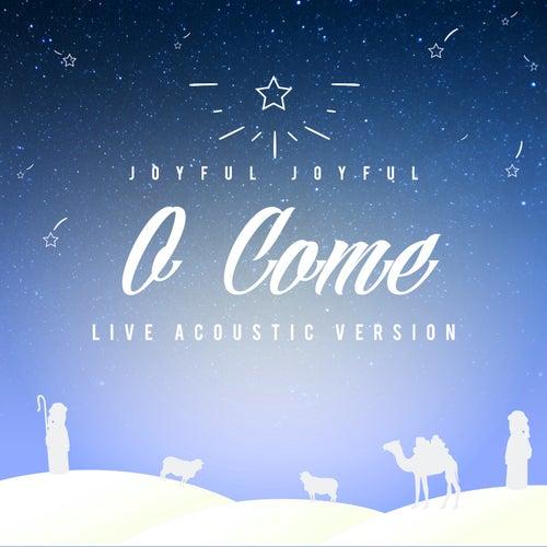 Joyful, Joyful (O Come) [Live Acoustic Version] by Seth