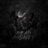 Dead Money by GrimCash