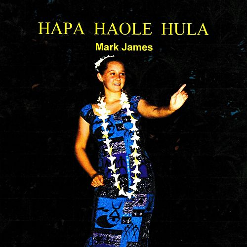 Hapa Haole Hula by Mark James (2)