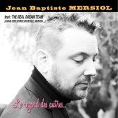 Le regard des autres by Jean-Baptiste Mersiol