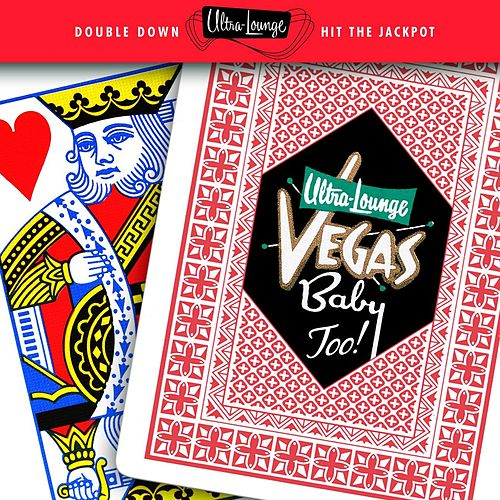 Ultra-Lounge: Vegas Baby Too! by Various Artists