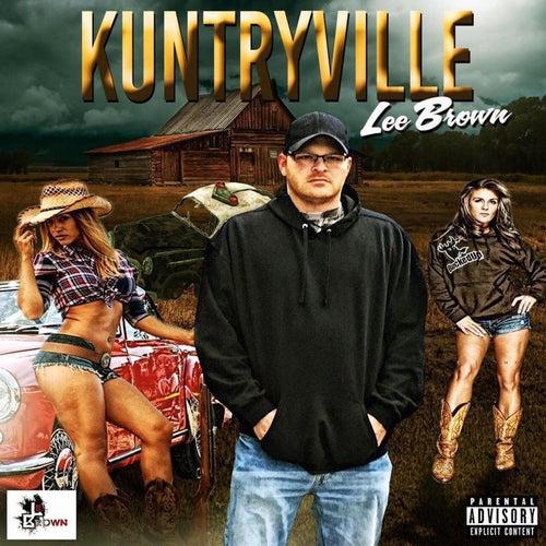 Kuntryville by Lee Brown