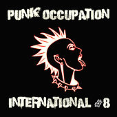 Punk Occupation International #8 by Various Artists
