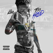 Too Hard by Lil Baby