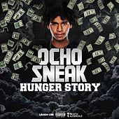 Hunger Story by Ocho Sneak